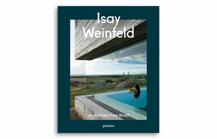 Beaux livres : Isay Weinfeld – An Architect from Brazil, collectif, en anglais, Gestalten, 320 p., 49,90 €.