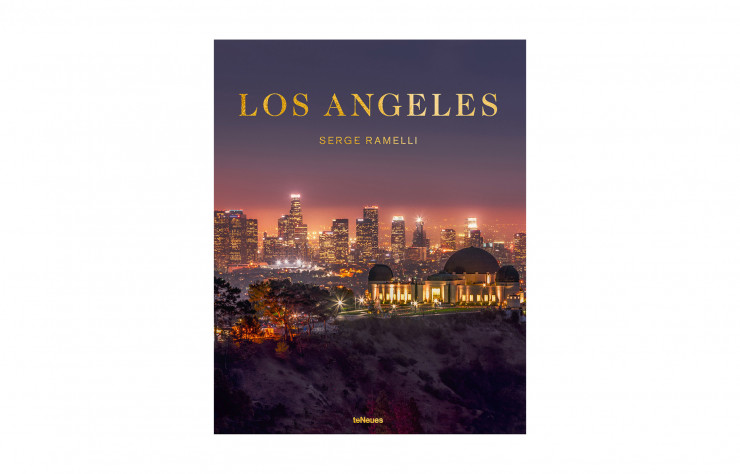 « Los Angeles », de Serge Ramelli, teNeues, 176 p., 60 €.