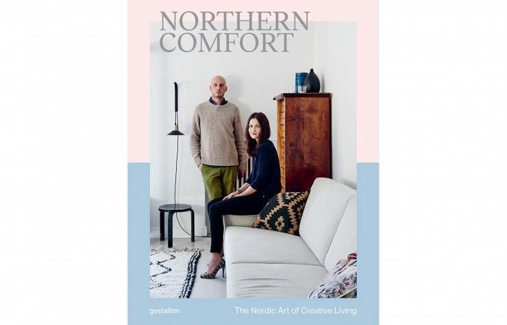 « Northern Comfort, The Nordic Art of Creative Living », d'Austin Sailsbury, en anglais, Gestalten, 256 p., 39,90 €.
