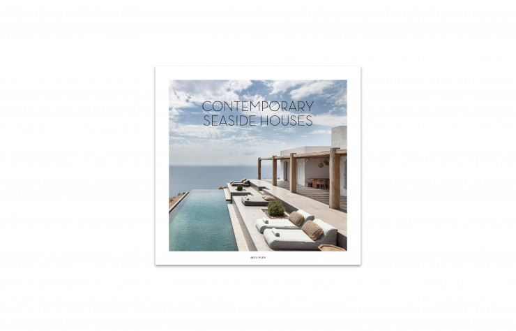 Contemporary Seaside Houses, Beta-Plus Publishing, 192 p., 79,50 €.